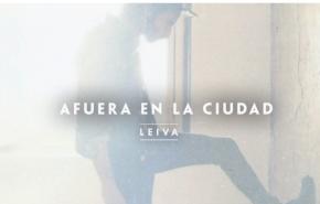 """Leiva vuelve con el tema """"Afuera en laCiudad"""""""